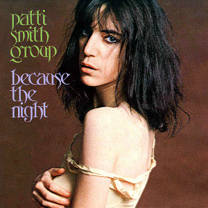 Because_the_Night_-_Patti_Smith_Group