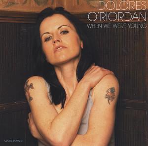 """Dolores+O'Riordan+-+When+We+Were+Young+-+5""""+CD+SINGLE-412216"""