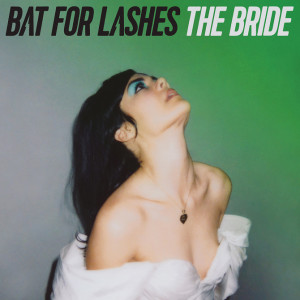 Bat for Lashes-The Bride